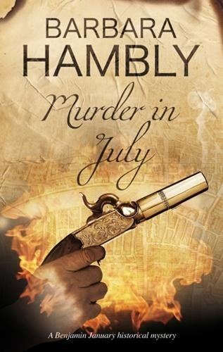 Murder in July: Historical mystery set in New Orleans (A Benjamin January Mystery)