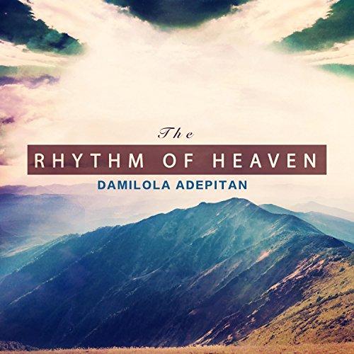 Damilola Adepitan - The Rhythm of Heaven 2017