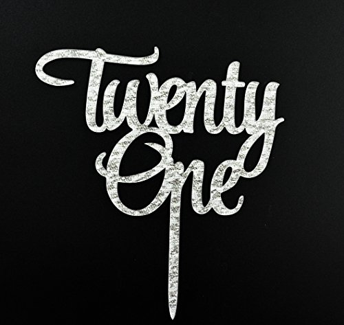 Twenty One Acrylic Cake Topper, 21st Birthday, Anniversary Party Decoration Supplies (Silver)