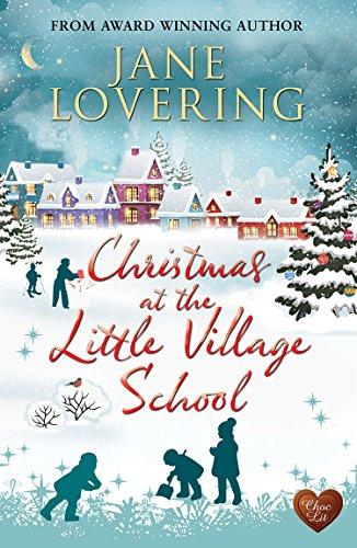 """""""Christmas at the Little Village School (Choc Lit)"""" av Jane Lovering"""