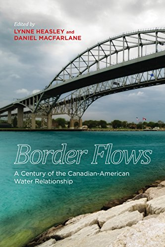 Books : Border Flows: A Century of the Canadian-American Water Relationship (Canadian History and Environment)