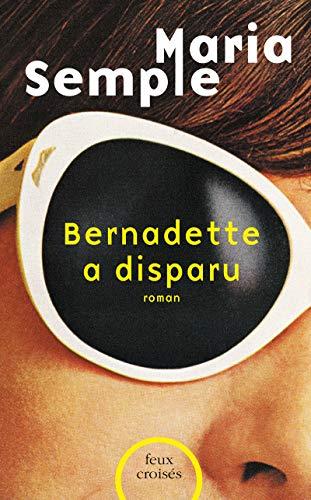 Book cover from Bernadette a disparu by Maria Semple