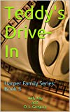 Teddy's Drive-In (Harper Family Series Book 3)