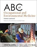 ABC of Occupational and Environmental Medicine 3e