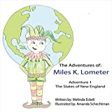 The Adventures of Miles K. Lometer