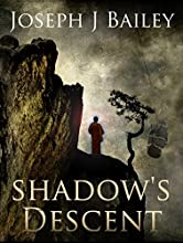 Shadow's Descent: Tides of Darkness (The Chronicles of the Fists Book 2)