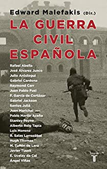 La Guerra Civil española par Edward Malefakis