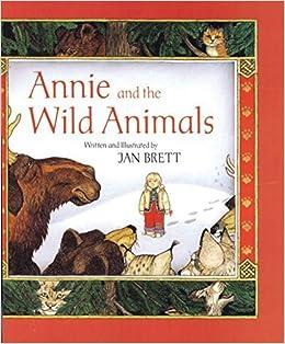 Book Annie and the Wild Animals by Jan Brett (1989-03-26)