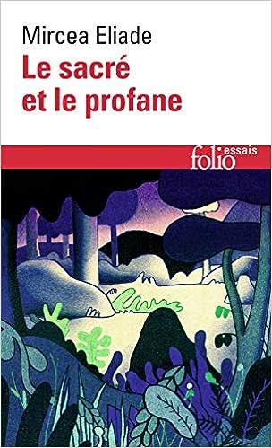 Le sacré et le profane (Folio Essais): Amazon.es: Mircea ...