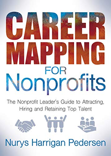 Amazon.com: Career Mapping for Nonprofits: The Nonprofits Leader's on