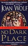 No Dark Place, Joan Wolf, 0061097454