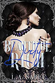 Beautiful Dirty Rich: A Dark High School Bully Romance (Blood and Diamonds Book 1)