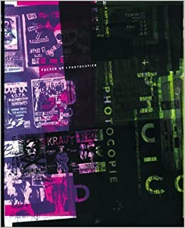 Book Fucked Up Photocopied: Instant Art of the Punk Rock Movement by Bryan Ray Turcotte (2002-01-01)
