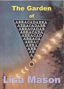 The Garden of Abracadabra (English Edition) de [Mason, Lisa]