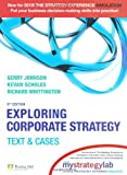Exploring Corporate Strategy with MyStrategyLab: Text & Cases