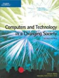 Computers and Technology in a Changing Society, Morley, Deborah and Parker, Charles S., 0619267674
