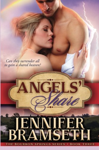 Download Angels' Share (The Bourbon Springs Series) (Volume 3) PDF