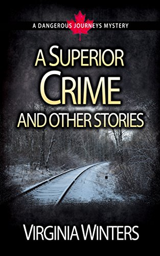 A Superior Crime and other stories (Dangerous Journeys) by [Winters, Virginia]