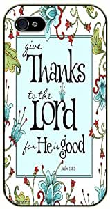 iPhone 6 Give thanks to the Lord for he is good - Psalm 118:1 - Bible verseiPhone 6 black plastic case