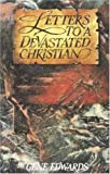 Letters to a Devastated Christian, Gene Edwards, 084232836X