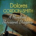 A Hundred Thousand Dragons: Jack Haldean Murder Mystery, Book 4 | Dolores Gordon-Smith