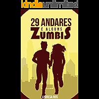 29 Andares e Alguns Zumbis