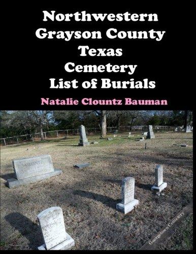 Northwestern Grayson County Texas Cemetery List of Burials
