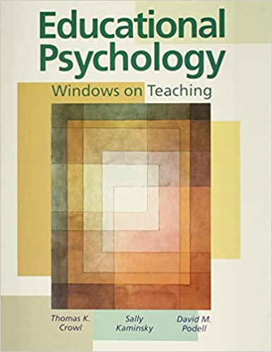 Educational Psychology Windows On Teaching Thomas K Crowl