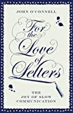 For the Love of Letters, John O'Connell, 1476718806