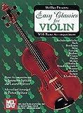 Mel Bay Easy Classics for Violin-with Piano Accompaniment