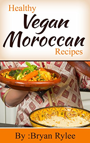 Moroccan vegan recipes learn how to make a tasty moroccan vegan moroccan vegan recipes learn how to make a tasty moroccan vegan meals easy vegan forumfinder Image collections