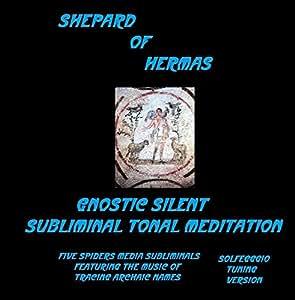 Shepard of Hermas Solfeggio Tuning Version