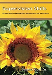 Supervision Skills by Suzan Collins (2015-03-16)