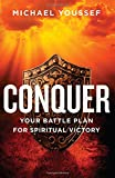 Conquer: Your Battle Plan for Spiritual Victory