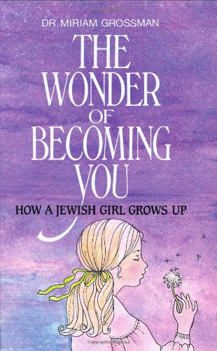 Jewish Girl (Wonder of Becoming You: How a Jewish Girl Grows Up)
