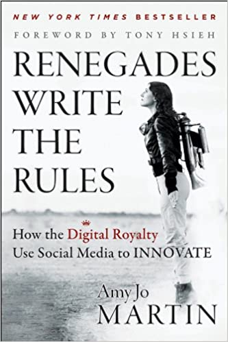 renegades write the rules how the digital royalty use social media to innovate