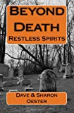 Beyond Death, Dave Oester, 1463731922