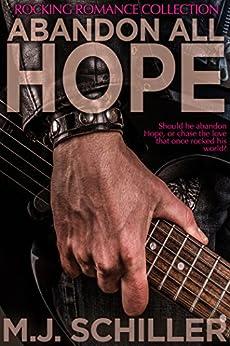 ABANDON ALL HOPE (Rocking Romance series Book 2) by [Schiller, M.J.]