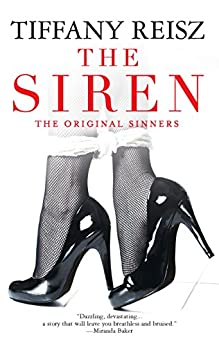 The Siren: The Original Sinners Book 1 (The Original Sinners Series) by [Reisz, Tiffany]