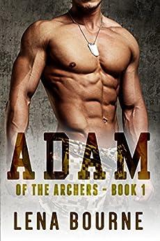 Adam (of the Archers, Book 1) (BBW Military Romance) by [Bourne, Lena]