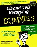 CD and DVD Recording For Dummies (For Dummies (Computer/Tech)) by Mark L. Chambers (2001-12-15)