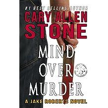 Mind Over Murder: A Jake Roberts Novel