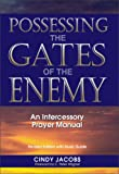 Possessing the Gates of the Enemy, Cindy Jacobs, 0551026529
