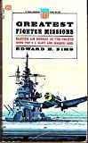Greatest Fighter Mission, Edward H. Sims, 034521630X