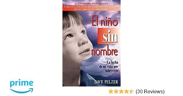 El Niño Sin Nombre: La lucha de un niño por sobrevivir ...