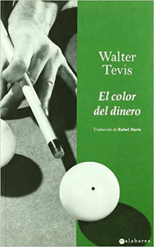 El Color Del Dinero de Walter Tevis