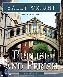 Publish And Perish (Ben Reese mystery series Book 1)