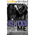 Shadowing Me (Breakneck Series, Book Three)