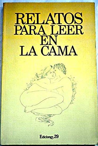 Relatos para leer en la cama: Amazon.com: Books