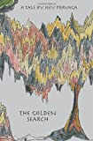 The Golden Search, Jeev Prayaga, 1453868569